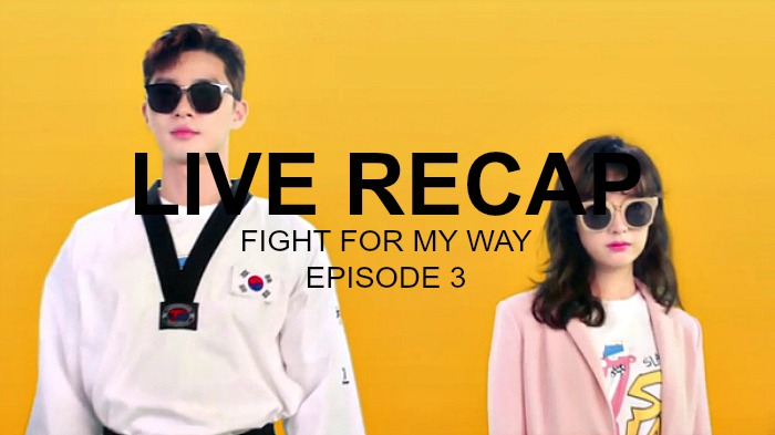 Fight for My Way Recap: Episode 3 • Drama Milk