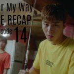 Ssam my way live recap episode 14