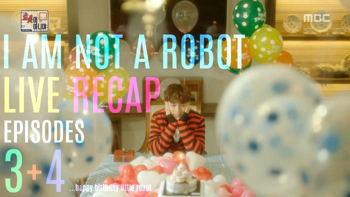 I Am Not A Robot Live Recap: Episode 3 & 4