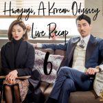Live Korean Drama Recap Hwayugi Episode 6