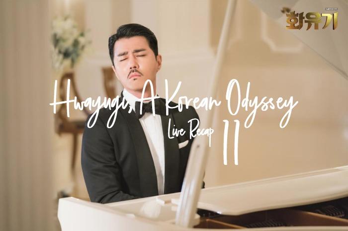 Hwayugi Live Recap Kdrama episode 11 • Drama Milk