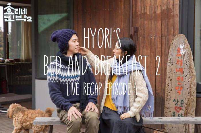 Lee Hyori's Bed and Breakfast 2 Recap: Episode 4