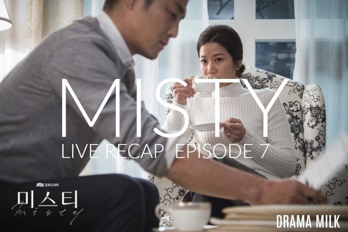 Misty Live Recap Episode 7