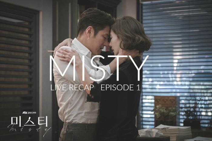 KDrama Live Recap Misty episode 1