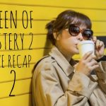 Live Recap for episode 2 of the Kdrama Queen on Mystery Season 2 starring Choi Kang Hee and Kwang Sang Woo