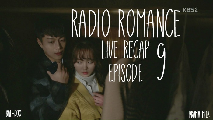 Live Recap for the Kdrama Radio Romance, episode 9