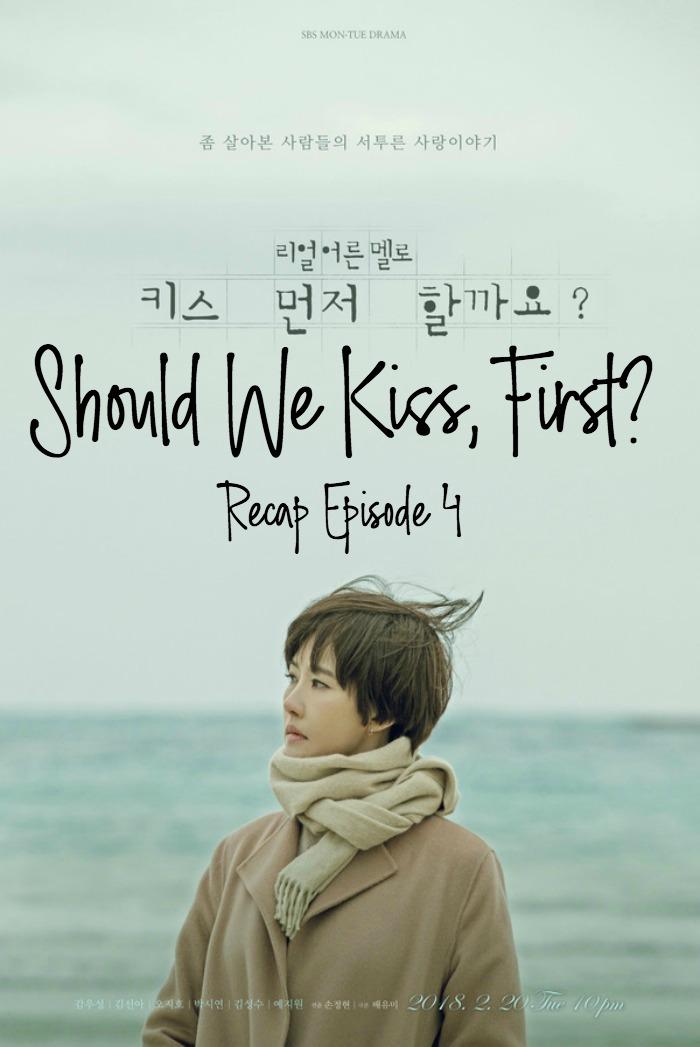 Should We Kiss First live recap korean drama 4 • Drama ...