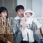 Live recap for the Korean drama Eulachacha Waikiki, episode 8