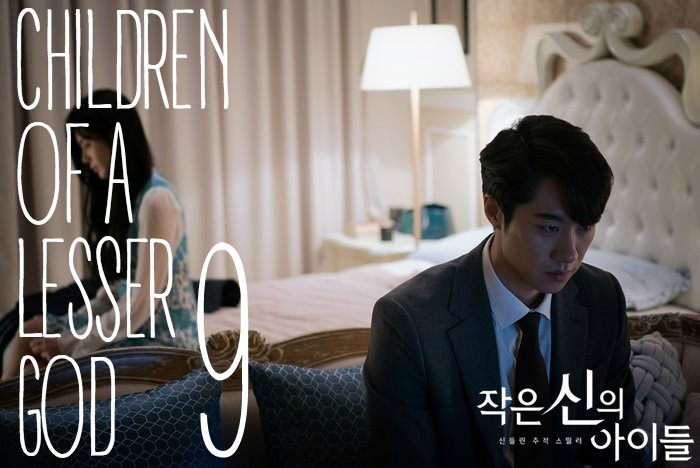 Episode 9 recap of the OCN Korean drama Children of a Lesser God starring Kang Ji-Hwan and Kim Ok-bin
