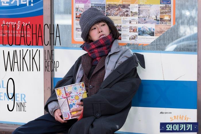 Live recap for the Korean drama Eulachacha Waikiki, episode 9