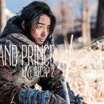 Live recap for episode 2 of the Korean drama Grand Prince starring Yoon Shi-yoon and Jin Se-yeon