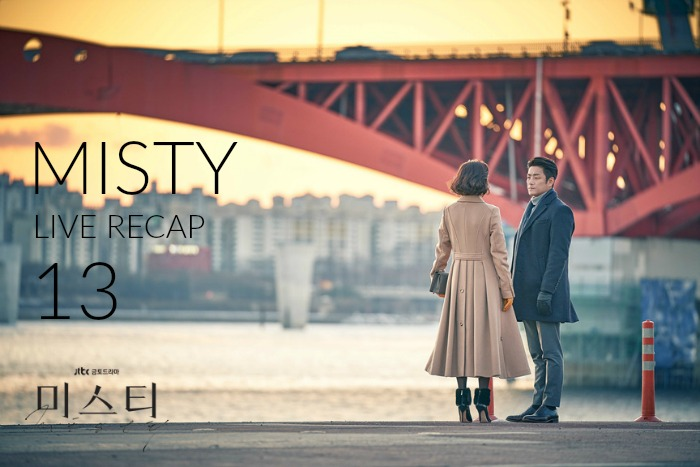 Live Recap for episode 13 of the Korean drama Misty.