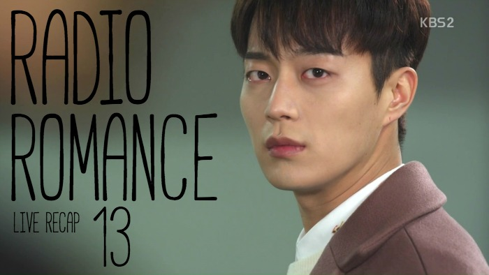 Live Recap for the Kdrama Radio Romance, episode 13
