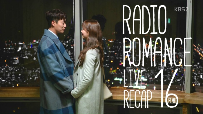 Live Recap for the Kdrama Radio Romance, episode 16