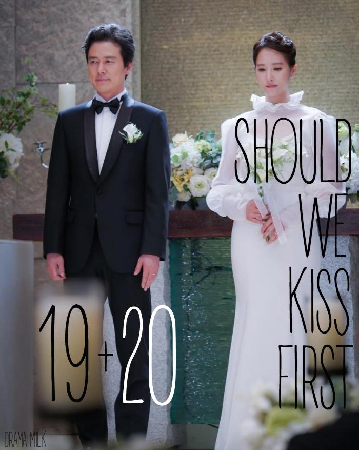 Should We Kiss First Live Recap: Episodes 19+20 • Drama Milk