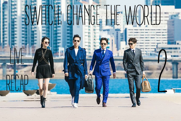 Live recap for episode 2 of the Korean Drama Switch: Change the World starring Jang Keun-suk and Han Ye-ri