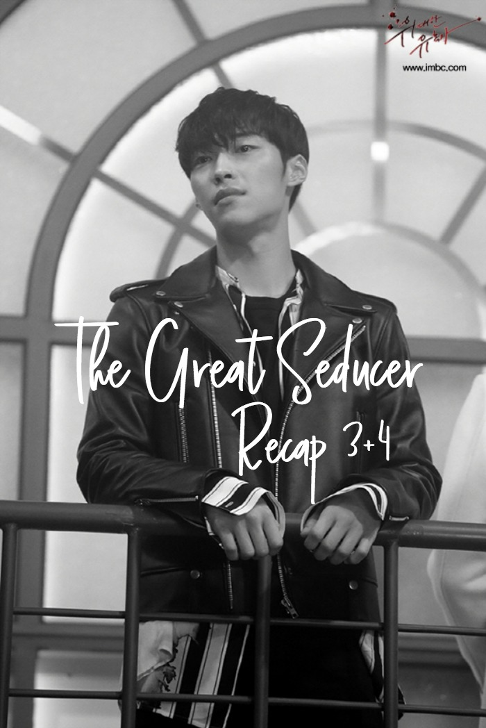 Quickcap Recap for the Korean Drama The Great Seducer, episode 3 and 4
