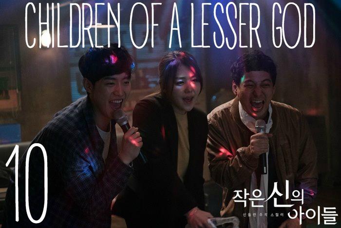 Episode 10 recap of the OCN Korean drama Children of a Lesser God starring Kang Ji-Hwan and Kim Ok-bin