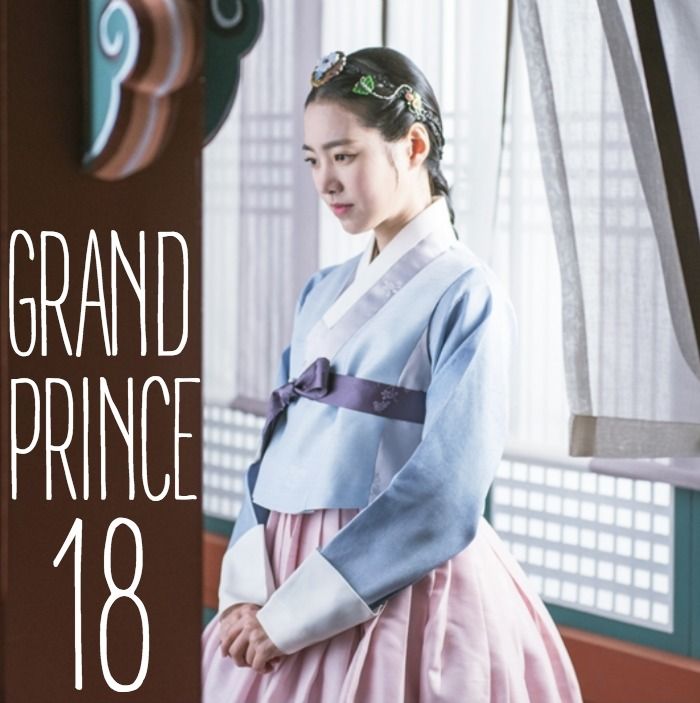 Live recap for episode 18 of the Korean drama Grand Prince starring Yoon Shi-yoon and Jin Se-yeon