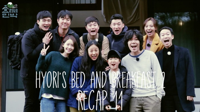 Recap for Season 2 of Hyori's Bed and Breakfast, episode 11