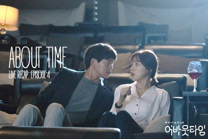 About Time Live Recap Episode 4 • Drama Milk