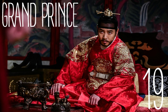 Live recap for episode 19 of the Korean drama Grand Prince starring Yoon Shi-yoon and Jin Se-yeon