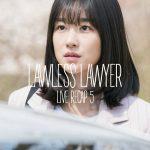 Episode 5 Live recap for Korean Drama Lawless Lawyer starring Lee Joon-gi and Seo Ye-ji