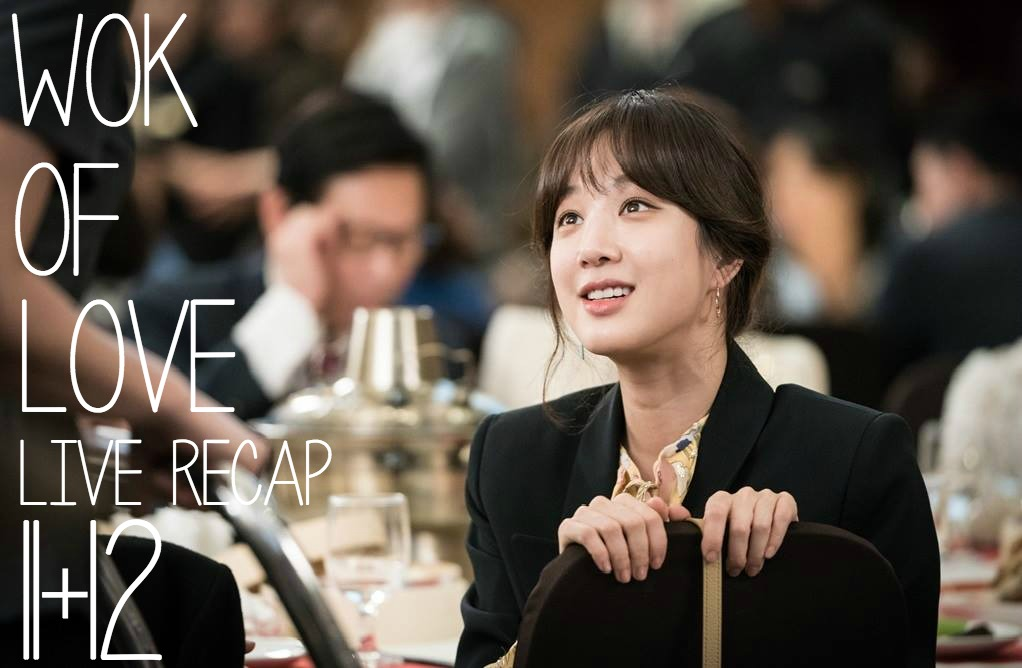 Wok of Love live recap Episodes 11 and 12 starring Lee Joon-Ho, Jang Hyuk, and Jung Ryeo-Won at Drama Milk