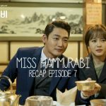 Miss Hammurabi Episode 7 Korean Drama recap starring Go Ara, Kim Myung-soo, and Sung Dong-il