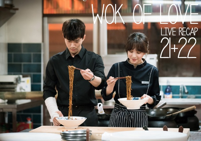 Wok of Love live recap Episodes 21 and 22 starring Lee Joon-Ho, Jang Hyuk, and Jung Ryeo-Won at Drama Milk