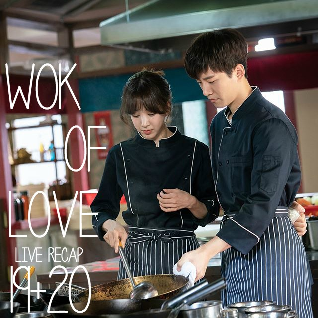 Wok of Love live recap Episodes 19 and 20 starring Lee Joon-Ho, Jang Hyuk, and Jung Ryeo-Won at Drama Milk.