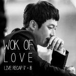 Wok of Love live recap Episodes 17 and 18 starring Lee Joon-Ho, Jang Hyuk, and Jung Ryeo-Won at Drama Milk