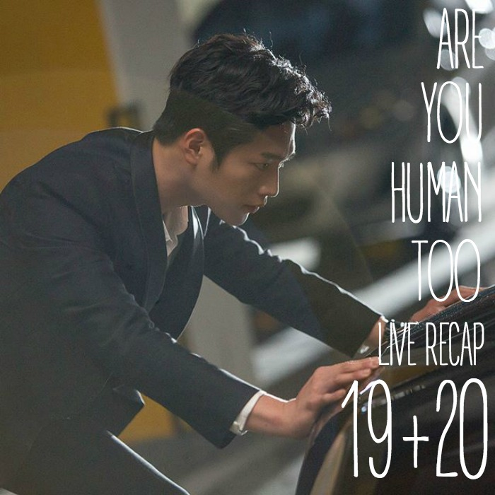 Are You Human, Too Live Recap Episode 19 and 20