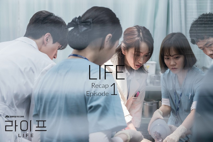 Life Kdrama Recap Episode 1