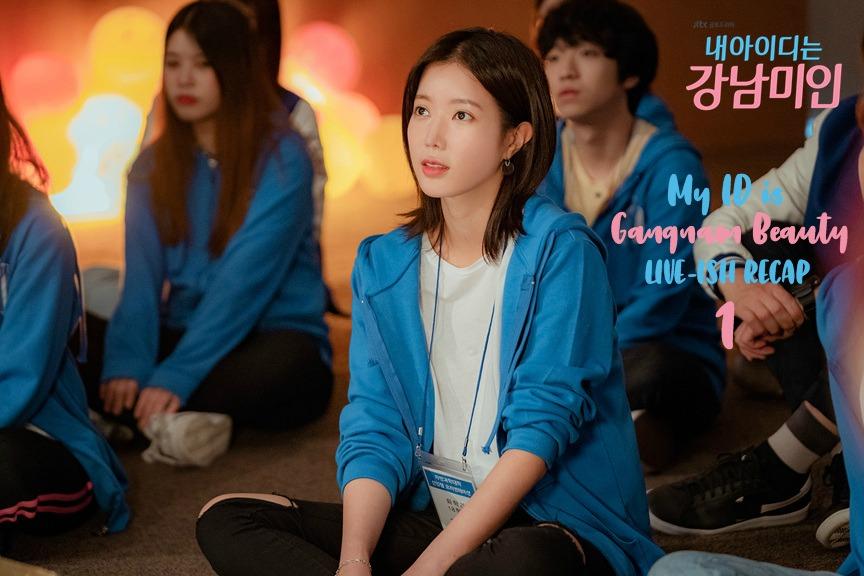 My ID is Gangnam Beauty Live-ish Recap Episode 1