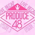Produce 48 diamond logo Live Recap English translation for Episode 5