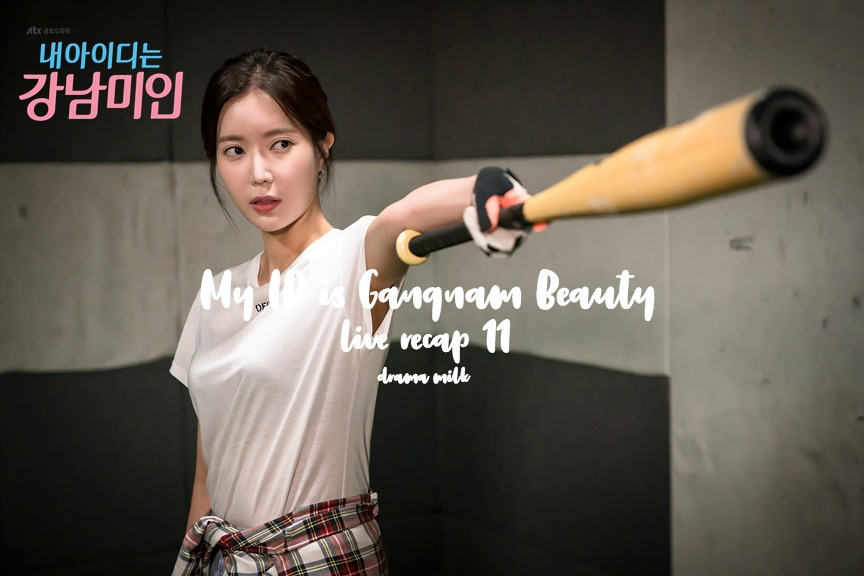 Baseball bat fun in My ID is Gangnam Beauty Korean Drama