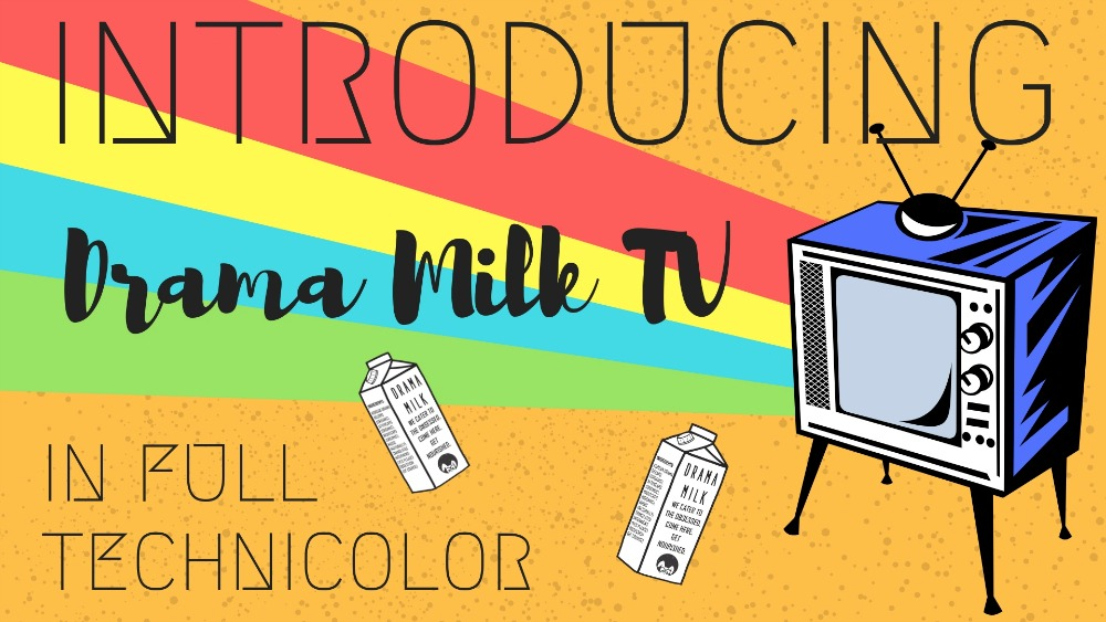 Introducing Drama Milk TV