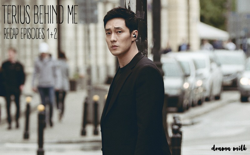 Korean Drama Terius Behind Me Recap episode 1 and 2 starring So Ji Sub