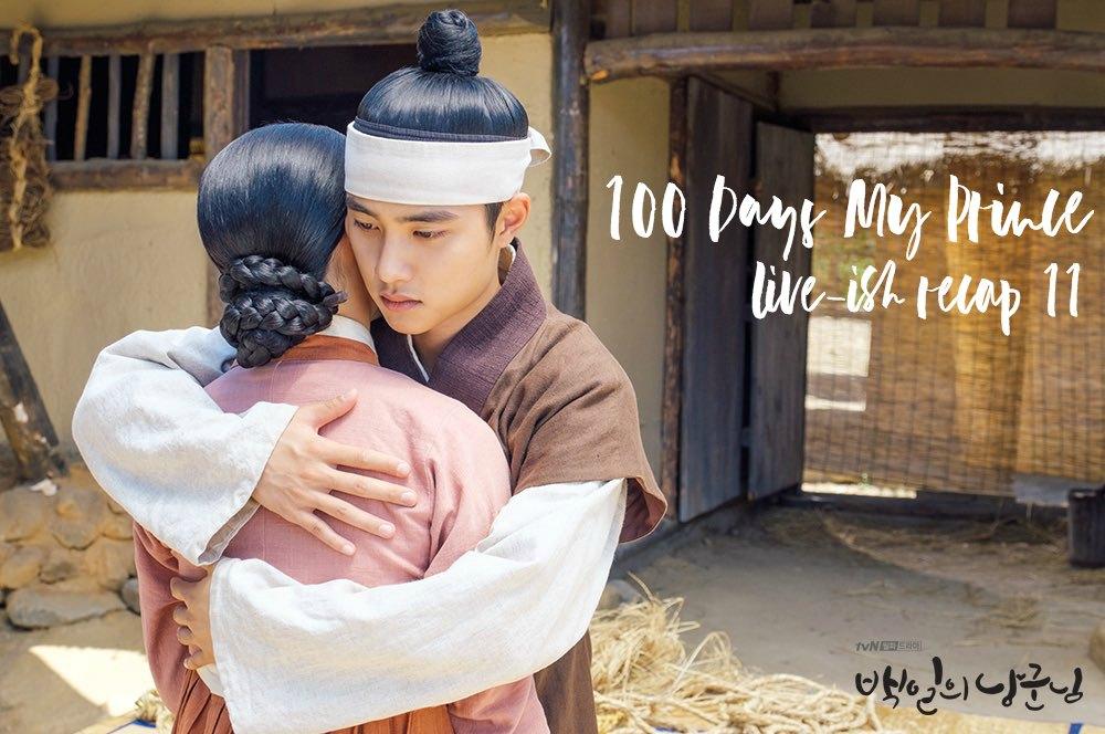 100 Days My Prince Kdrama Live Recap Episode 11