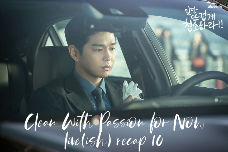 Clean With Passion For Now: Episode 10 Live Recap