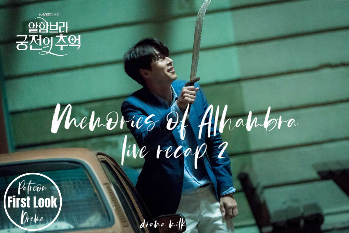 Memories of Alhambra Live Recap Episode 2