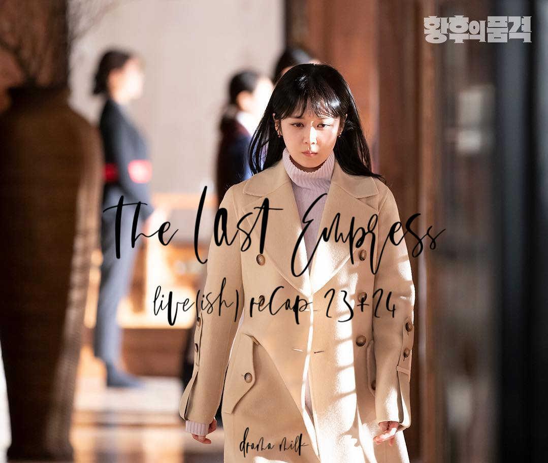 The Last Empress Recap Episodes 32 and 24