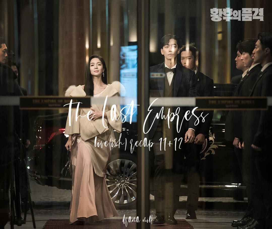 The Last Empress Recap Episode 11 and 12