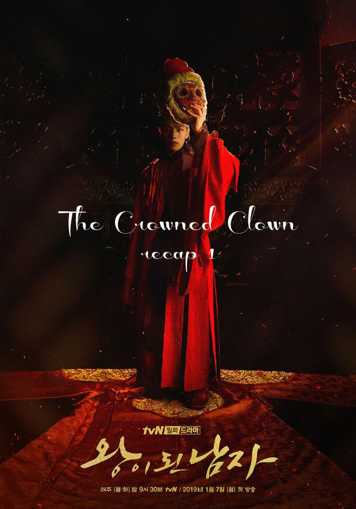 The Crowned Clown Recap Episode 1