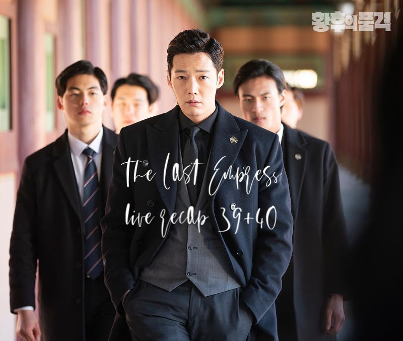 The Last Empress Korean Drama 39 and 40