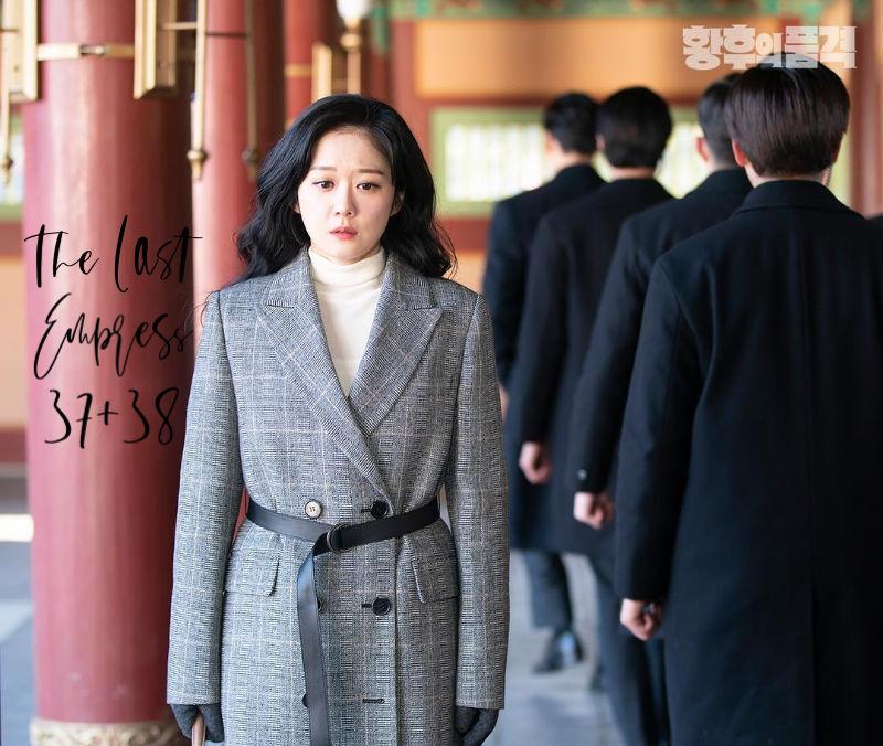 The Last Empress Korean Drama 37 and 38