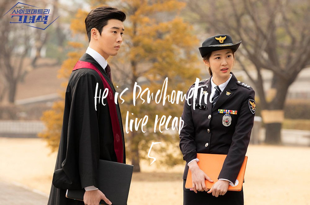 He is Psychometric: Episode 5 Live Recap