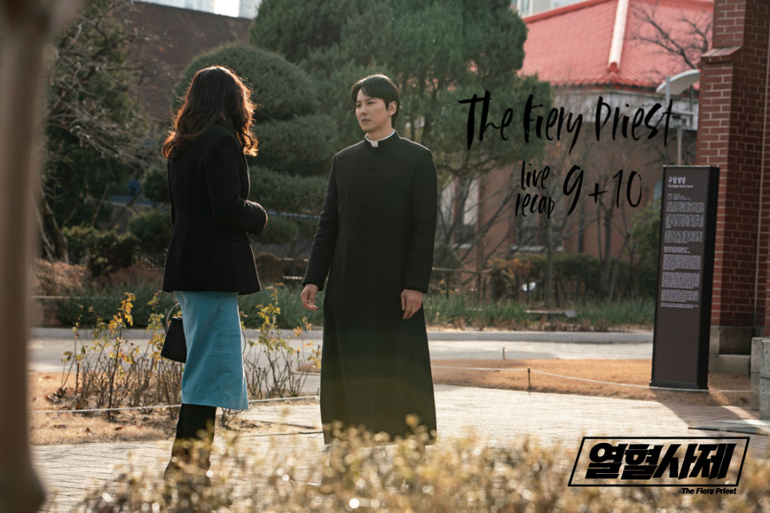 The Fiery Priest: Episodes 9-10 Live Recap