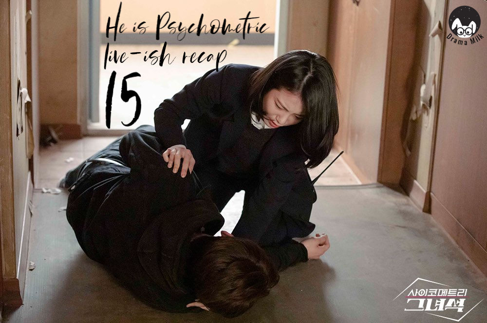 He is Psychometric episode 15 recap